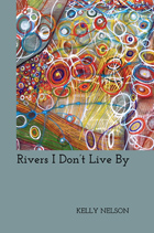 Rivers I Don't Live By